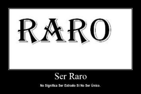 raro_ser_único